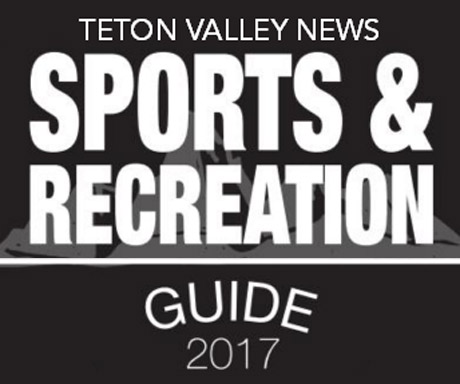 Teton Valley News sports and recreation guide 2017